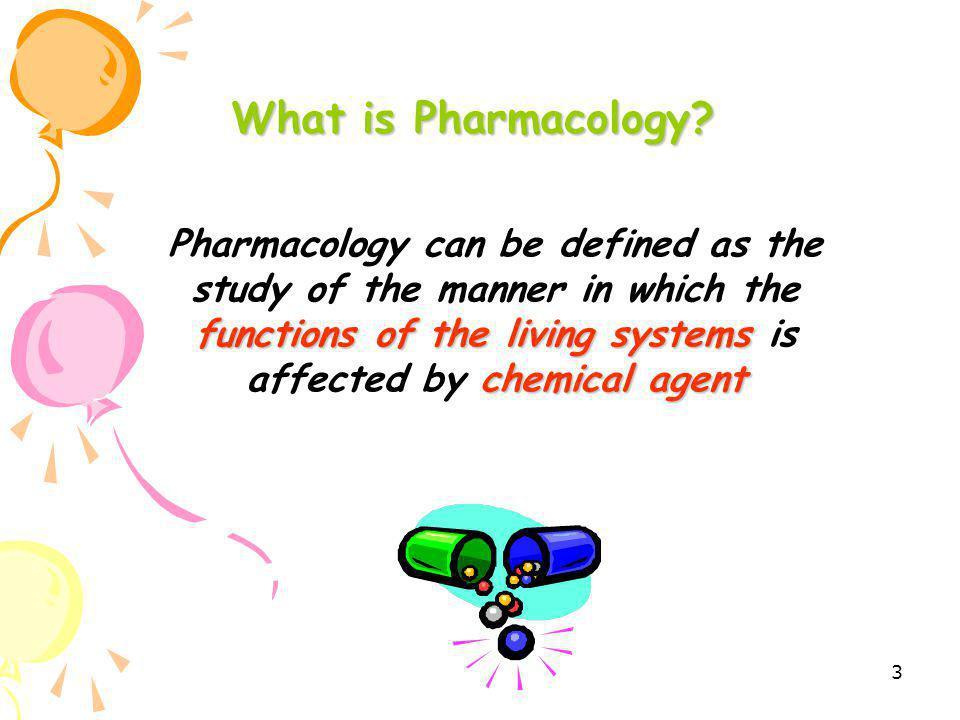2 Objectives เข้าใจความหมายของเภสัชวิทยา อธิบายความหมายของเภสัชจลนศาสตร์และ เภสัชพลศาสตร์ เข้าใจถึงการออกฤทธิ์ของยาโดยการจับกับ Receptor, ความหมายของ