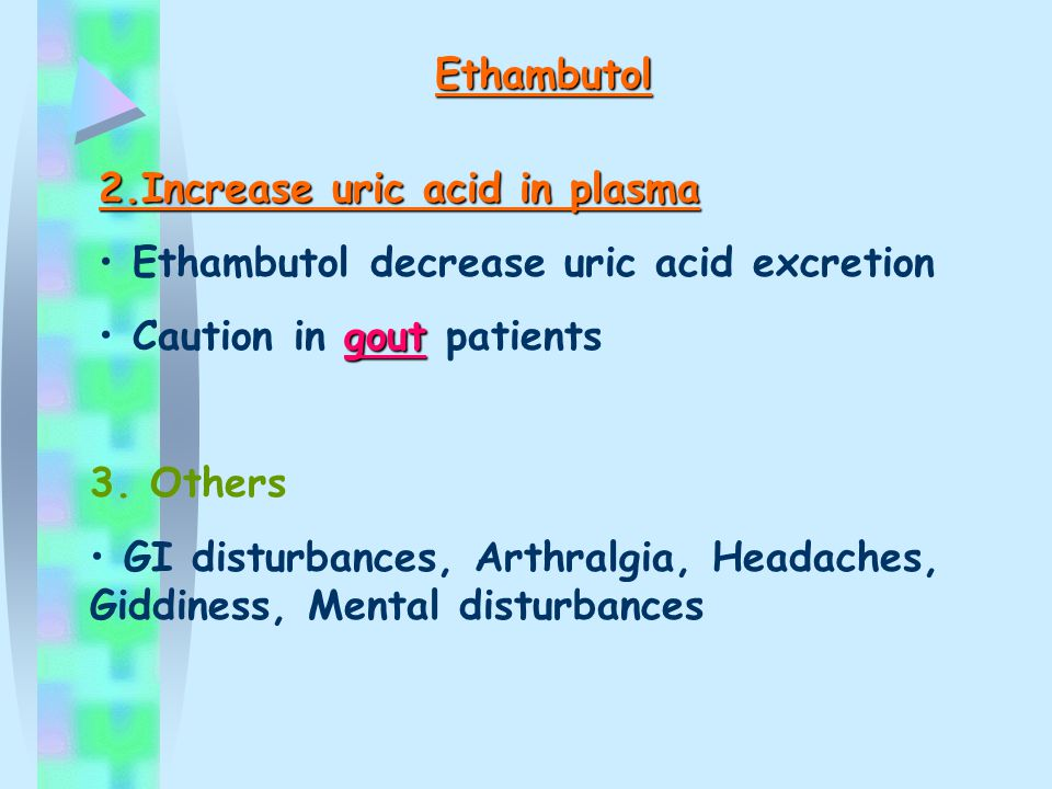 Ethambutol ADRs 1. Optic neuritis Serious ADRs Dose-related Loss of visual acuity ความชัดเจน Red- green** Red- green** color blindness Check visual ac