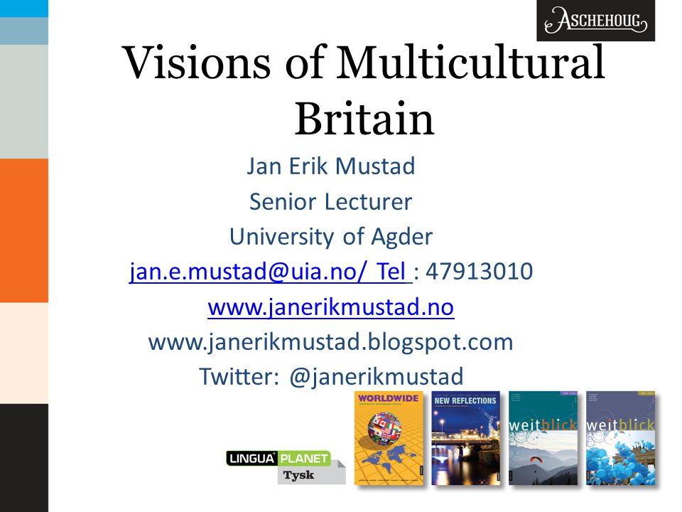 Visions of Multicultural Britain A multinational state Britain as an immigrant nation Influx of people coming and going Origins and history – Slavery, Empire and Common- wealth