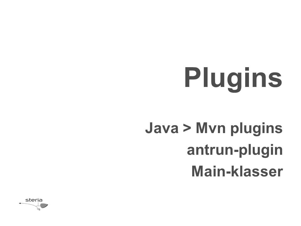 Java > Mvn plugins antrun-plugin Main-klasser