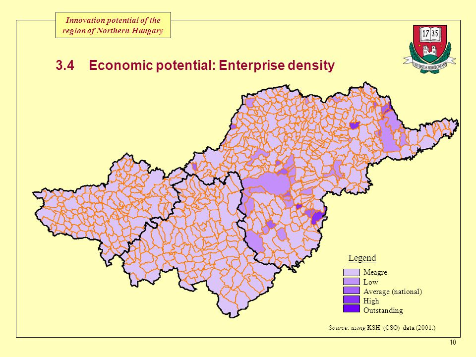 10 3.4 Economic potential: Enterprise density Meagre Low Average (national) High Outstanding Legend Source: using KSH (CSO) data (2001.) Innovation potential of the region of Northern Hungary
