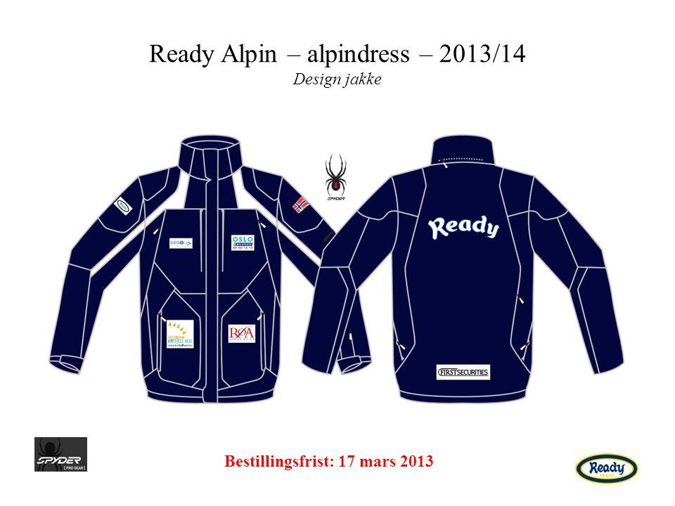 Ready Alpin – alpindress – 2013/14 Design jakke Bestillingsfrist: 17 mars 2013