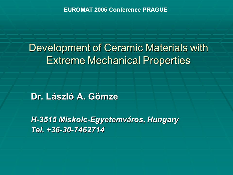 Development of Ceramic Materials with Extreme Mechanical Properties Dr.