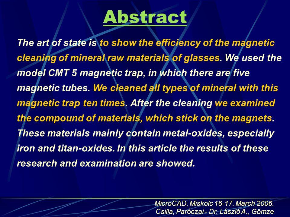 Abstract MicroCAD, Miskolc 16-17. March 2006. Csilla, Paróczai - Dr.
