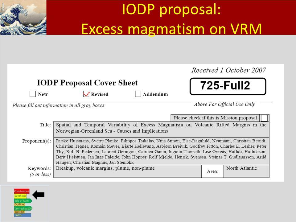 Klik om het opmaakprofiel te bewerken Klik om de opmaakprofielen van de modeltekst te bewerken – Tweede niveau Derde niveau – Vierde niveau » Vijfde niveau 22 IODP proposal: Excess magmatism on VRM