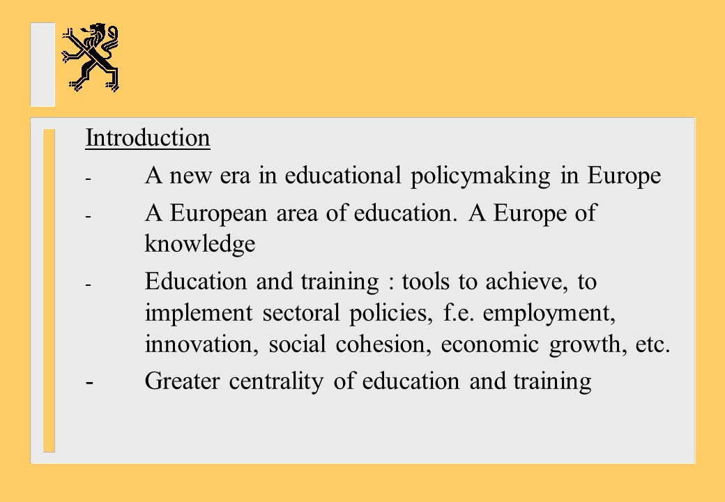 *Essential elements of Lifelong Learning Strategy -Early years -Primary education -Secondary education -Vocational education -Higher education -Adult education
