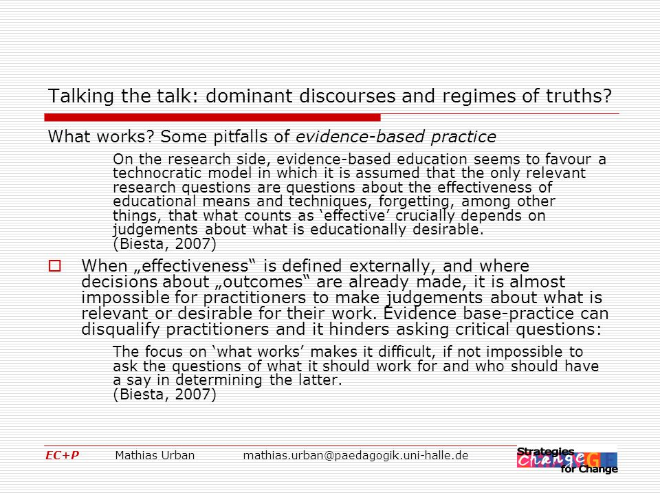 EC+P Mathias Urbanmathias.urban@paedagogik.uni-halle.de Talking the talk: dominant discourses and regimes of truths.