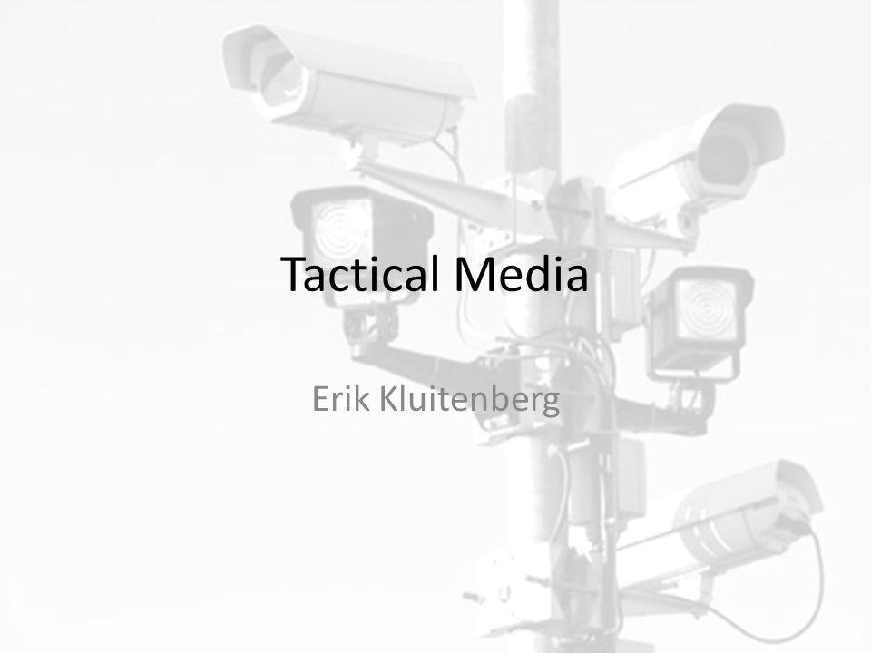 Tactical Media Erik Kluitenberg