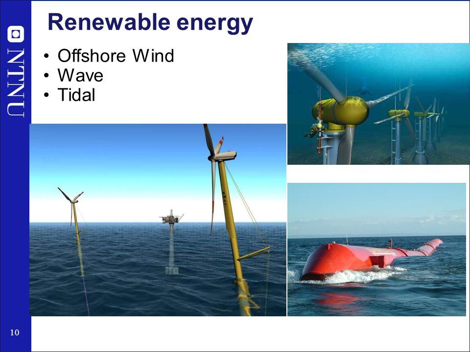 10 Renewable energy Offshore Wind Wave Tidal