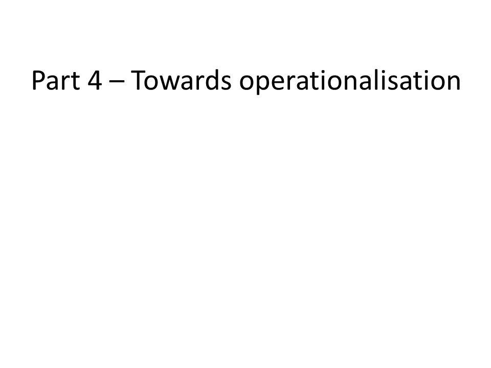 Part 4 – Towards operationalisation