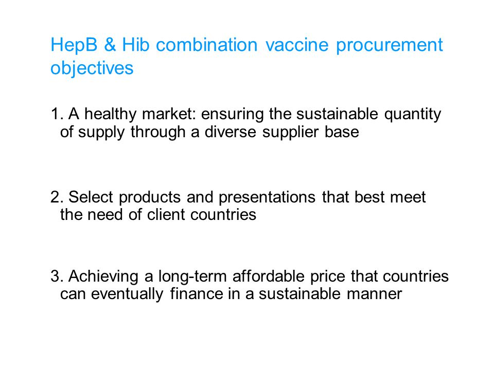 HepB & Hib combination vaccine procurement objectives 1.