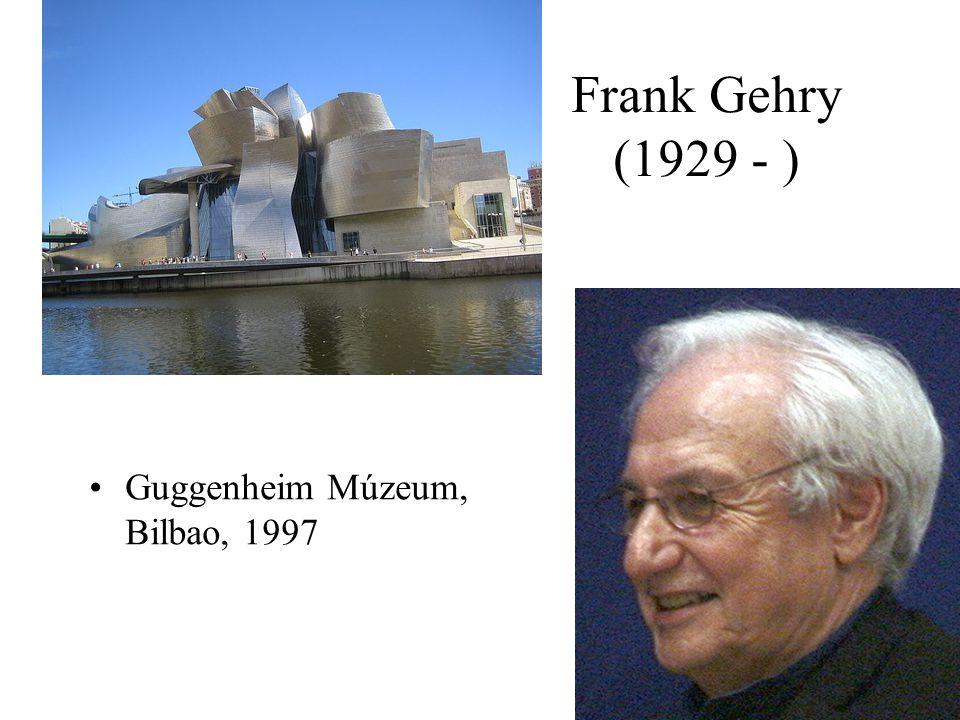 Frank Gehry (1929 - ) Guggenheim Múzeum, Bilbao, 1997