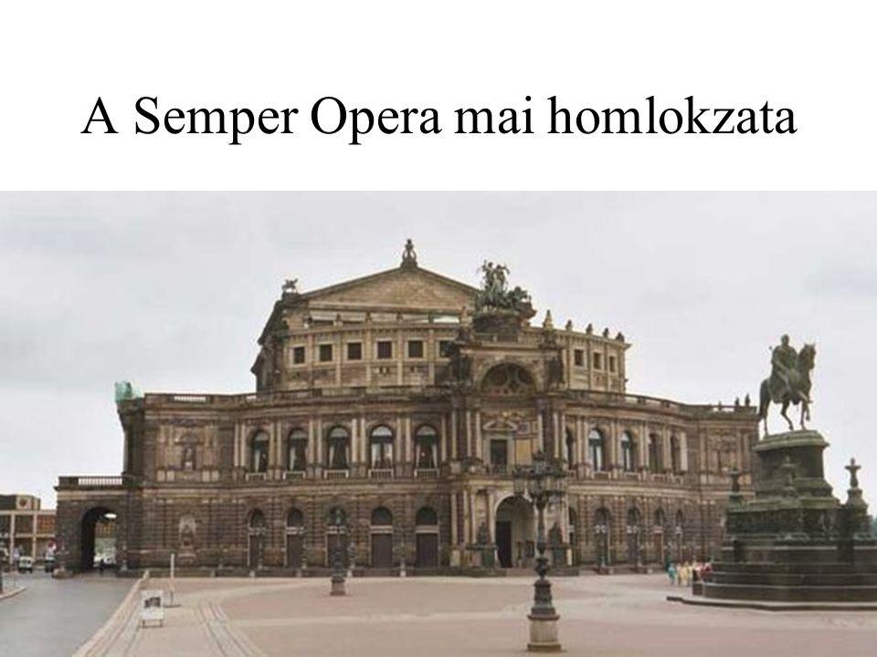 A Semper Opera mai homlokzata