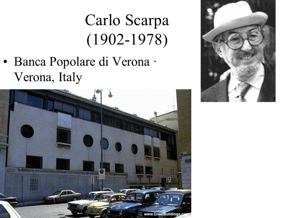 Carlo Scarpa (1902-1978) Banca Popolare di Verona · Verona, Italy