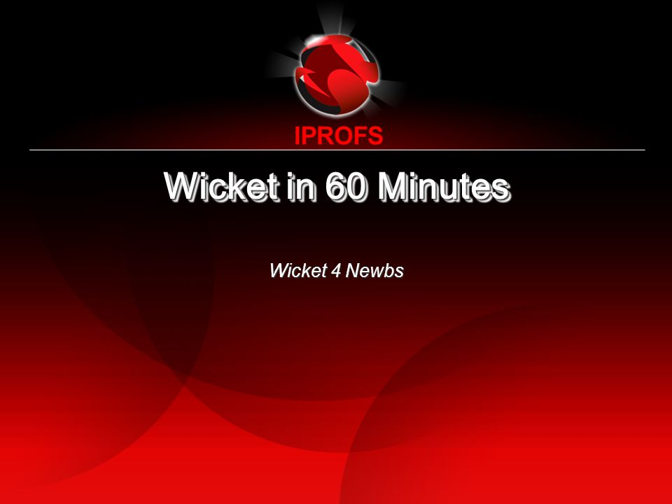 Wicket in 60 Minutes Wicket 4 Newbs