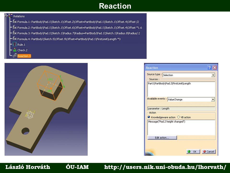 Reaction László Horváth ÓU-IAM http://users.nik.uni-obuda.hu/lhorvath/
