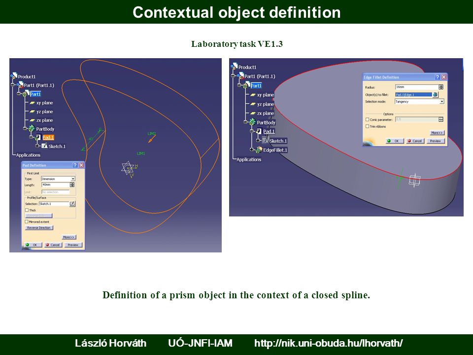 Contextual object definition Laboratory task VE1.3 Definition of a prism object in the context of a closed spline.
