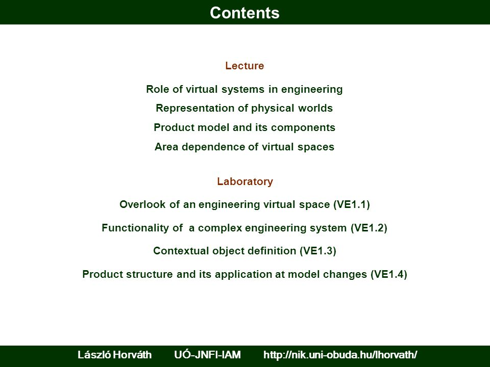 Role of virtual systems in engineering Model space comprising representation of elements, relationships, and Interactions of product to be produced and operated in an environment Simulations and analyses to answer the question: How the product will behave in a given environment.