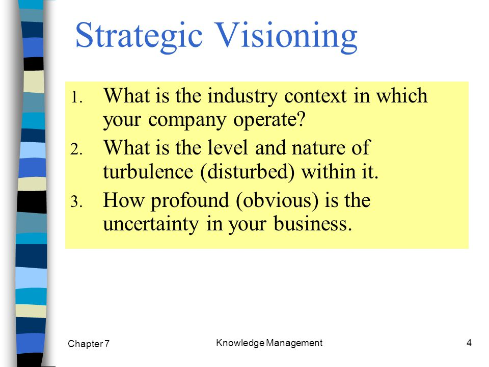 Chapter 7 Knowledge Management25 Knowledge maps to link knowledge to strategy 1.
