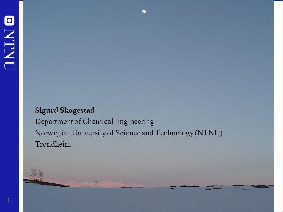 2 Sigurd Skogestad 1955: Born in Flekkefjord, Norway 1978: MS (Siv.ing.) in chemical engineering at NTNU 1979-1983: Worked at Norsk Hydro co.
