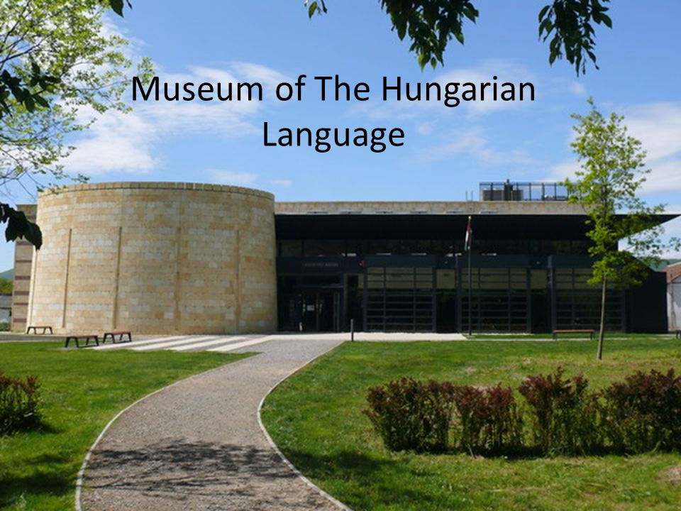 Museum of The Hungarian Language