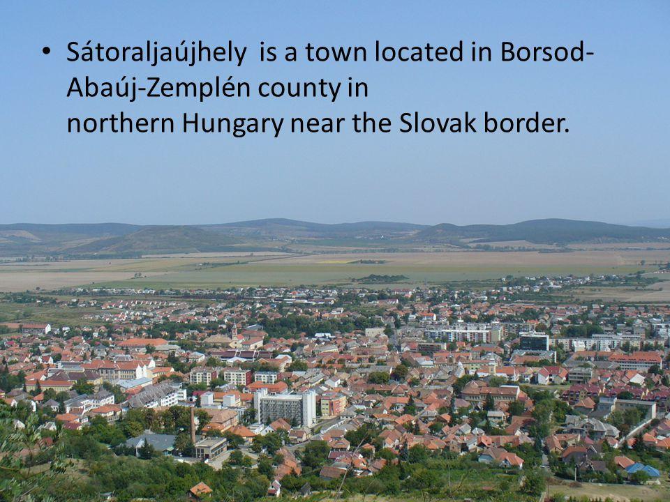 Sátoraljaújhely is a town located in Borsod- Abaúj-Zemplén county in northern Hungary near the Slovak border.