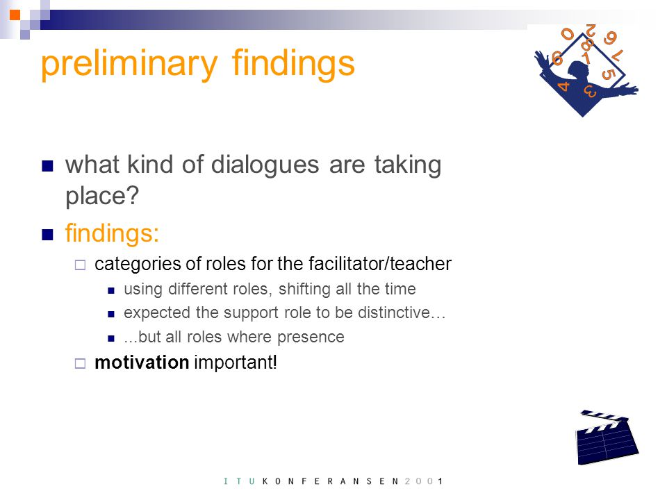 preliminary findings what kind of dialogues are taking place.