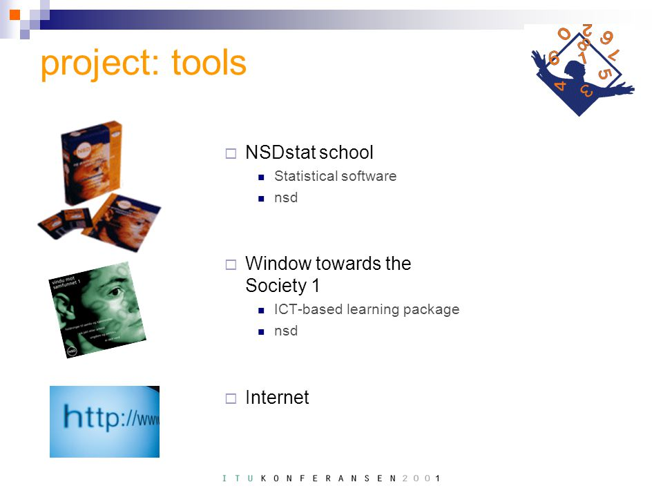 project: tools  NSDstat school Statistical software nsd  Window towards the Society 1 ICT-based learning package nsd  Internet