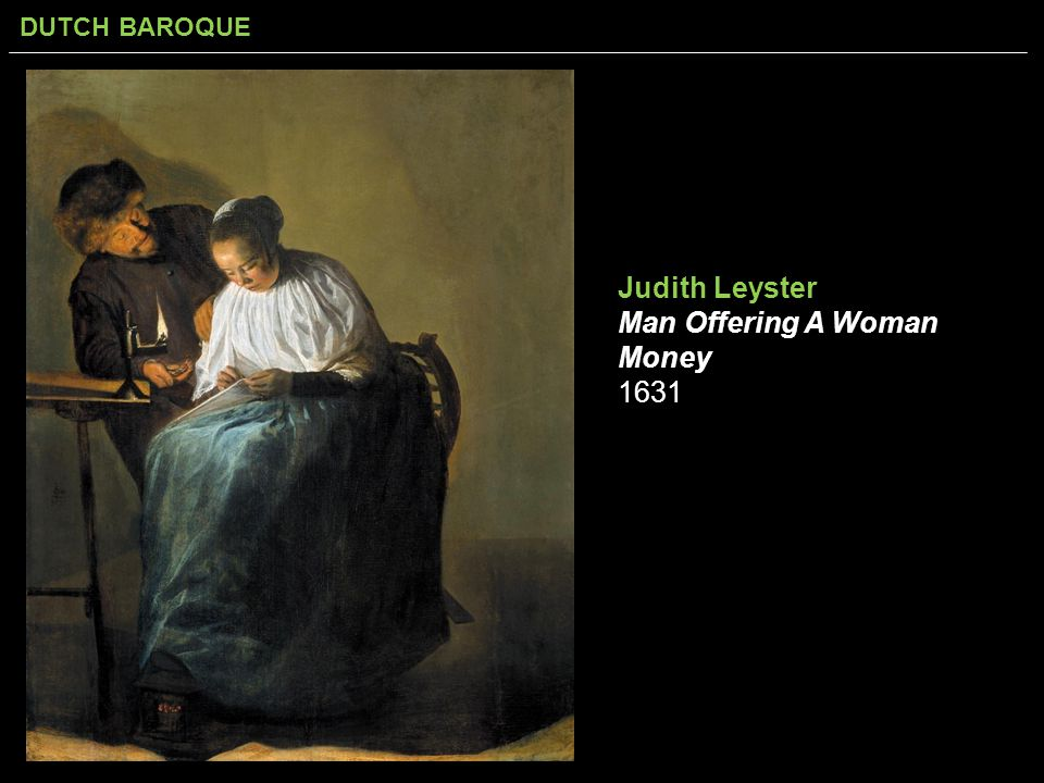 DUTCH BAROQUE Judith Leyster Man Offering A Woman Money 1631