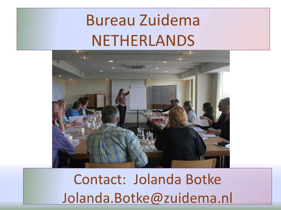 Bureau Zuidema NETHERLANDS Contact: Jolanda Botke Jolanda.Botke@zuidema.nl