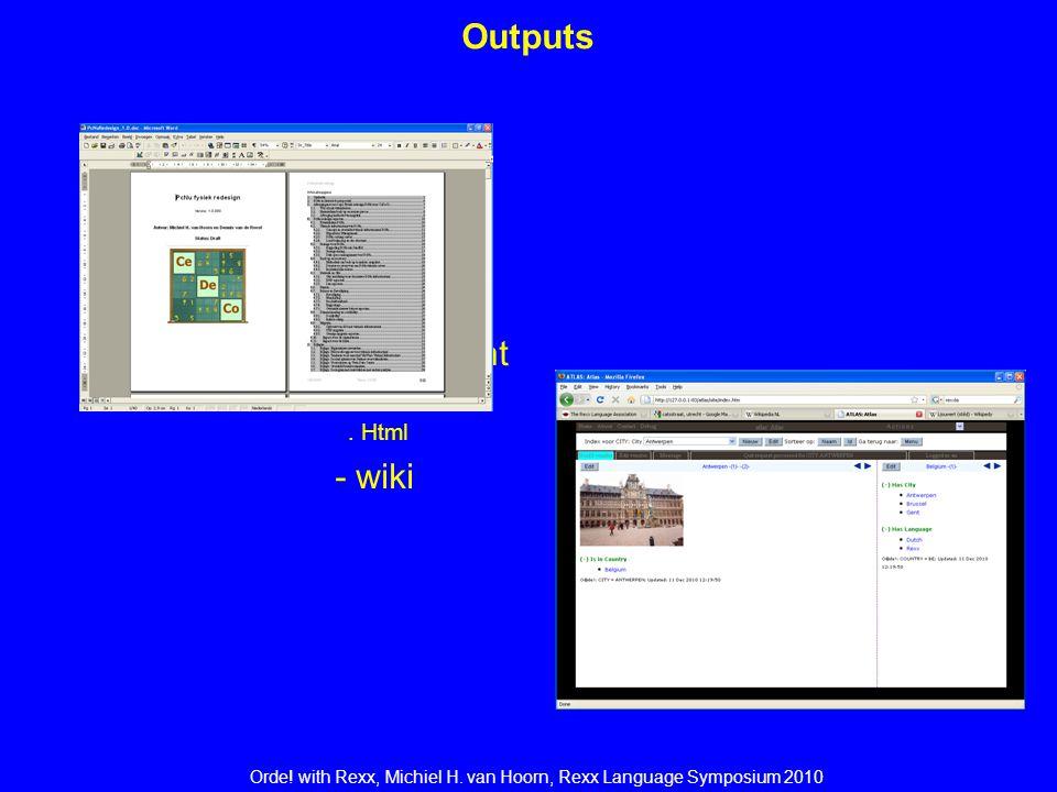 Orde. with Rexx, Michiel H. van Hoorn, Rexx Language Symposium 2010 Engine _Engine The Orde.