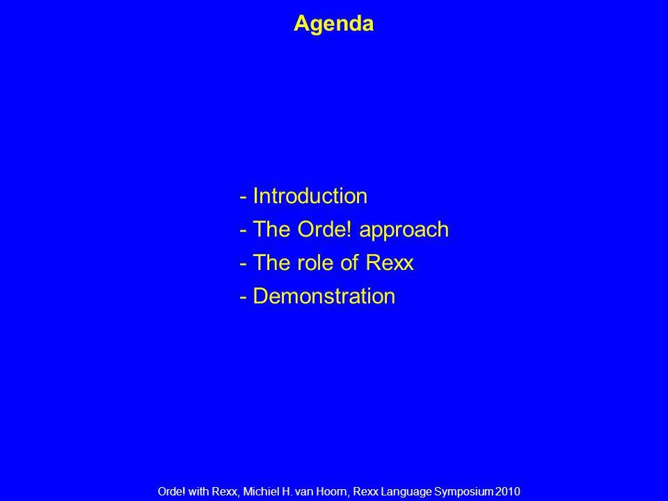 Orde. with Rexx, Michiel H. van Hoorn, Rexx Language Symposium 2010 Orde.