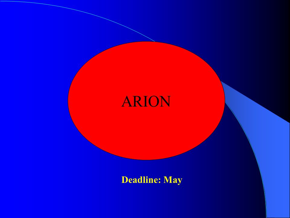 ARION Deadline: May
