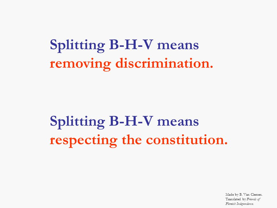 Splitting B-H-V means respecting the constitution.