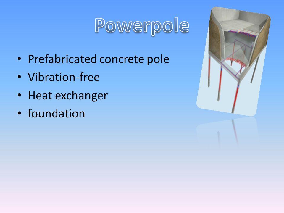 Prefabricated concrete pole Vibration-free Heat exchanger foundation
