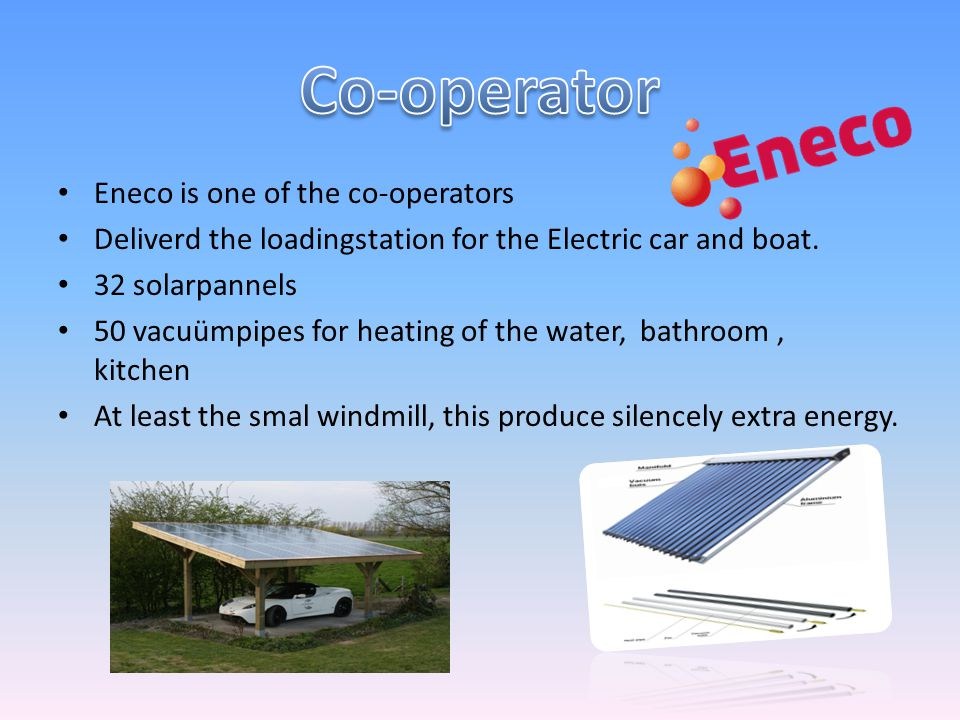 Eneco is one of the co-operators Deliverd the loadingstation for the Electric car and boat.