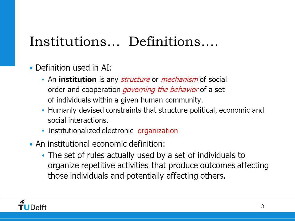 3 Titel van de presentatie Institutions… Definitions….
