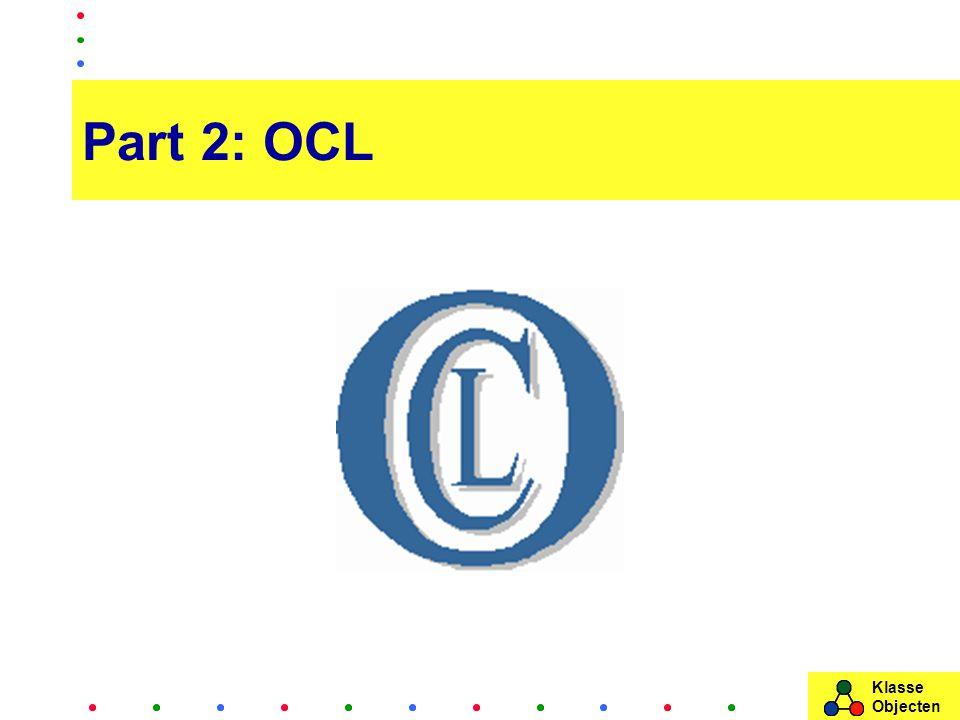 Klasse Objecten Part 2: OCL