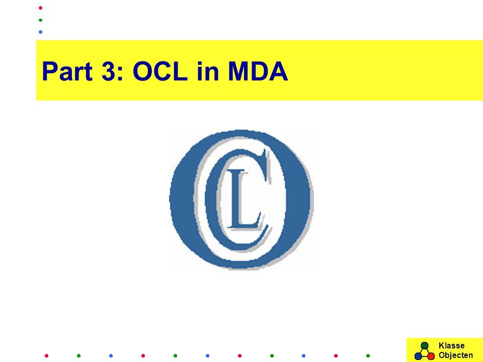 Klasse Objecten Part 3: OCL in MDA