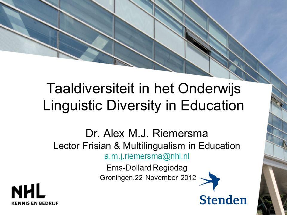 Taaldiversiteit in het Onderwijs Linguistic Diversity in Education Dr.