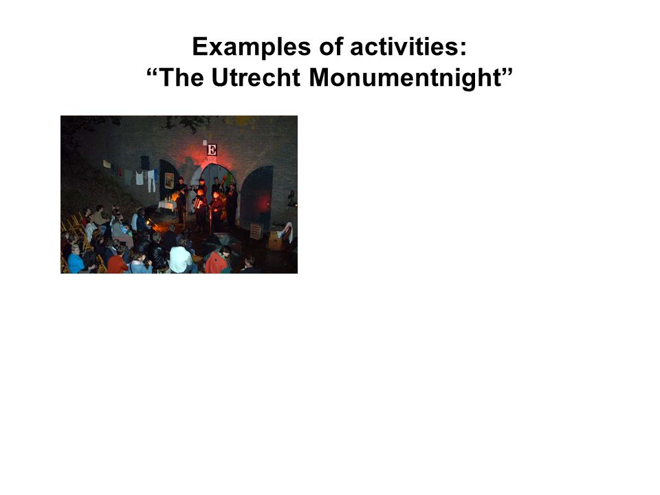 Examples of activities: The Utrecht Monumentnight