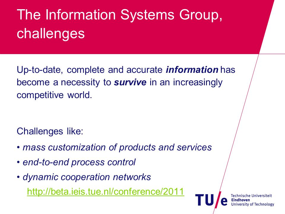 The Information Systems Group, Invitation http://is.ieis.tue.nl/?page=research >> Choose cluster => Mentor >> Indicate preference >> Appointments with mentors can and will be made easily Pieter Van Gorp p.m.e.v.gorp@tue.nl