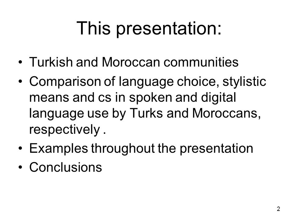 3 Turkish and Moroccan migrants in the Netherlands Real-life sociolinguistic situation ↑↓ Digital behavior