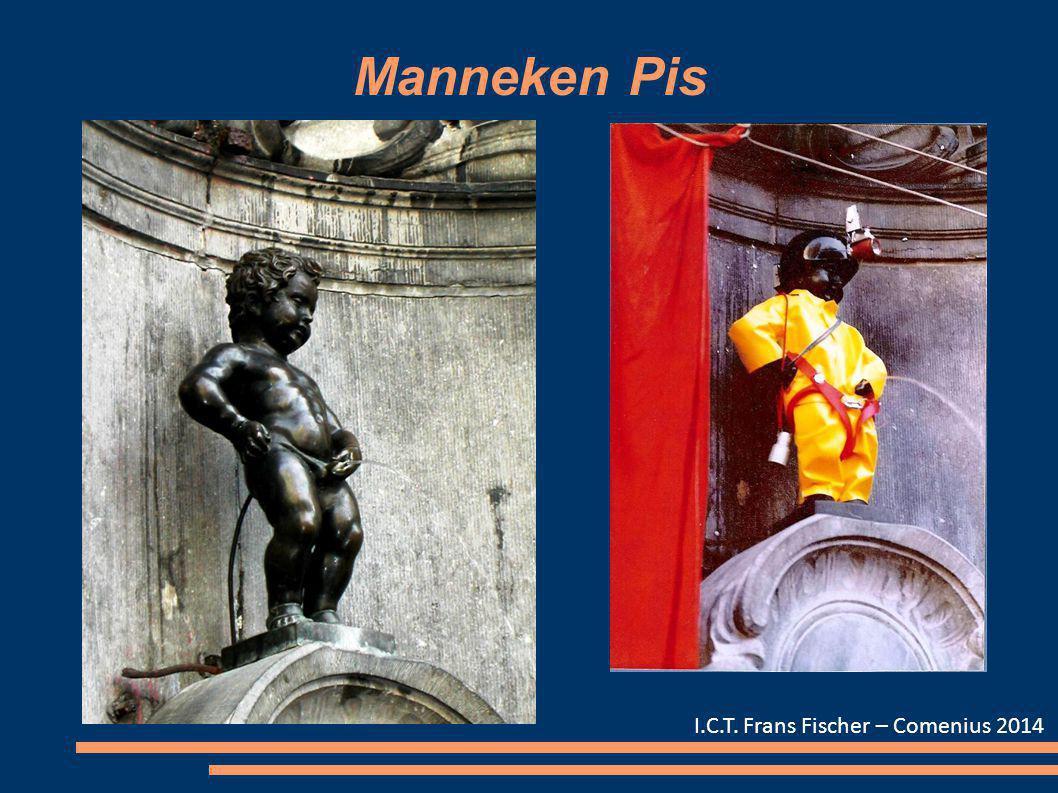Manneken Pis I.C.T. Frans Fischer – Comenius 2014