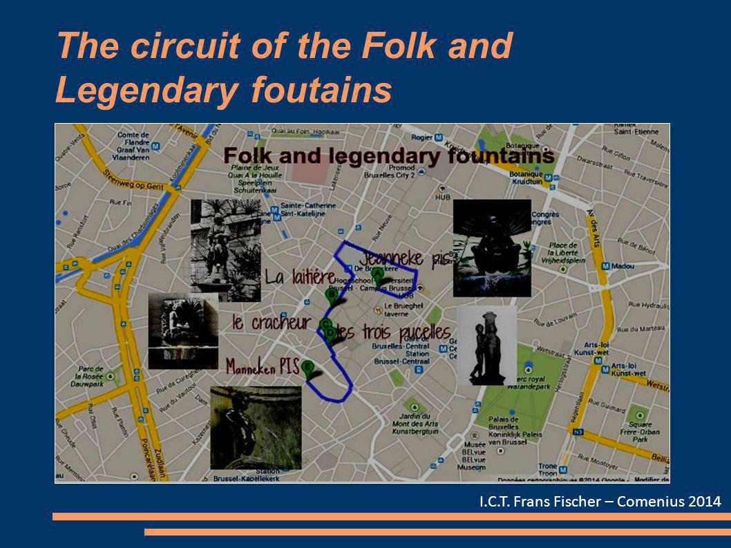 The circuit of the Folk and Legendary foutains I.C.T. Frans Fischer – Comenius 2014