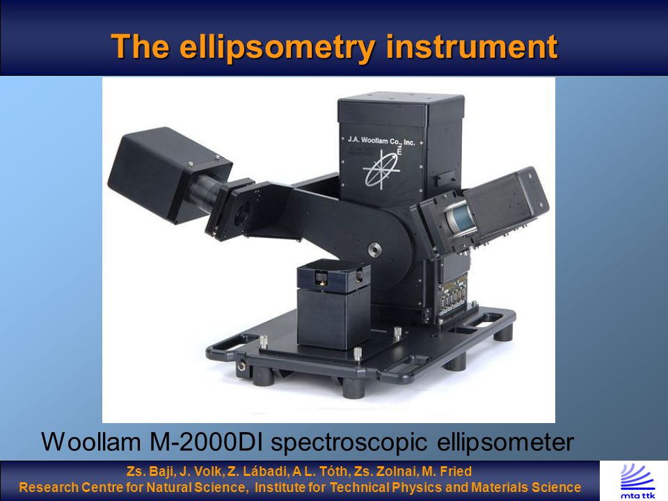 The ellipsometry instrument Woollam M-2000DI spectroscopic ellipsometer Zs.