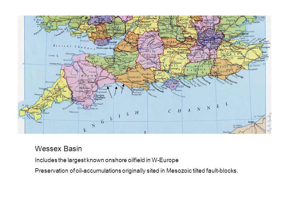 Wessex Basin Includes the largest known onshore oilfield in W-Europe Preservation of oil-accumulations originally sited in Mesozoic tilted fault-blocks.