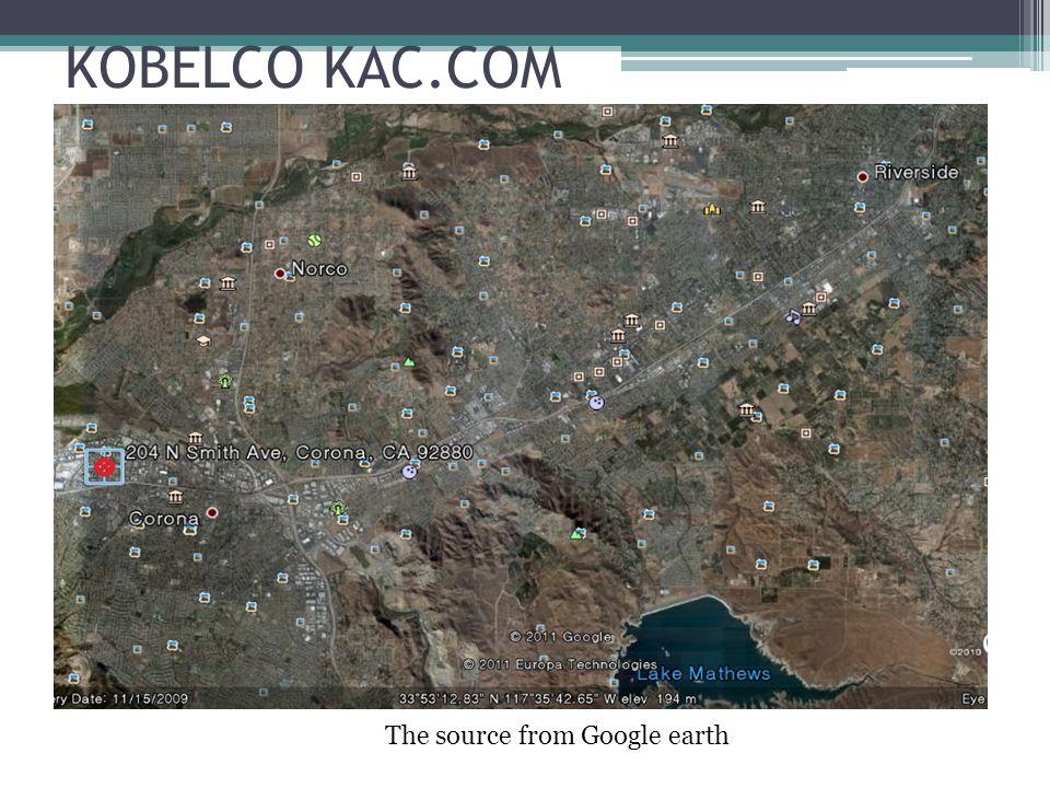 KOBELCO KAC.COM The source from Google earth