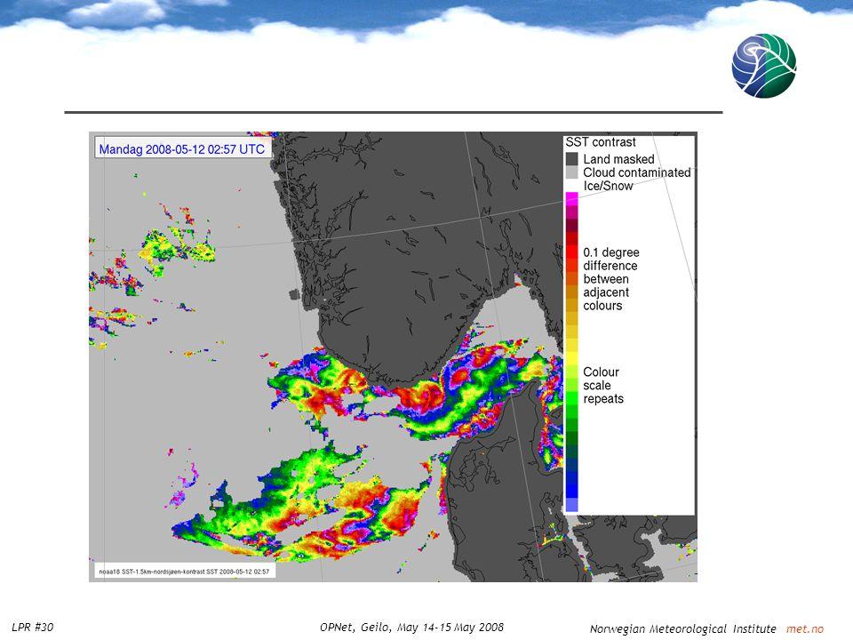 Norwegian Meteorological Institute met.no LPR #30OPNet, Geilo, May 14-15 May 2008