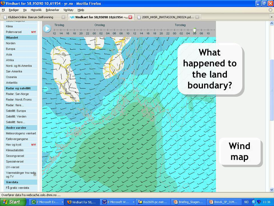 Meteorologisk Institutt met.no OPNet, Geilo May 27, 2009LPR 11 Sea and Coast on yr.no Hav og kyst på yr.no What happened to the land boundary? Wind ma
